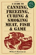 Canning Freezing Curing & Smoking of Meat Fish & Game Book